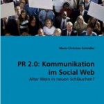 PR 2.0 Kommunikation im Social Web Fachbuch