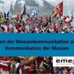 Von der Massenkommunikation zur Kommunikation der Massen