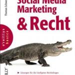 Social Media Marketing & Recht von Thomas Schwenke
