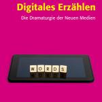 Digitales Erzählen UVK Verlag