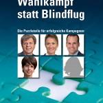 Wahlkampf statt Blindflug Mark Balsiger