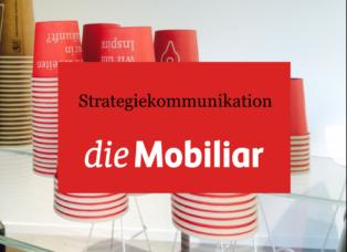 Die Mobiliar Strategiekommunikation Interne Kommunikation