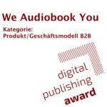 Digital Publishing Award 2019 We Audiobook You B2B