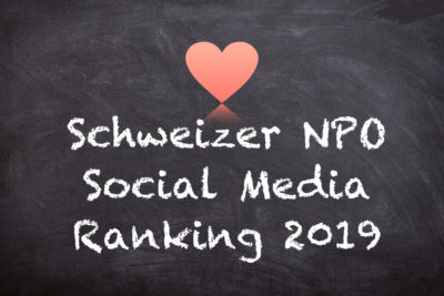 Schweizer NPO Social Media Rating 2019