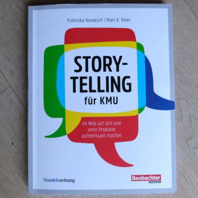 Storytelling für KMU, Fachbuch Franziska Vonaesch, Marc K. Peter