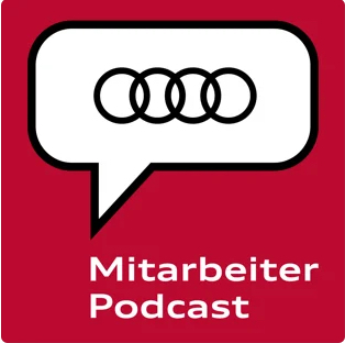 Podcast Audi Mitarbeiterpodcast